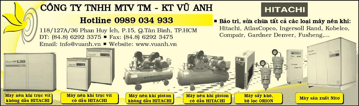 Máy nén khí gas Vũ Anh - Máy nén khí trục vít Hitachi - Máy nén khí piston Hitachi - Máy sản xuất khí nitơ - Dầu máy nén khí - Bình chứa khí nén